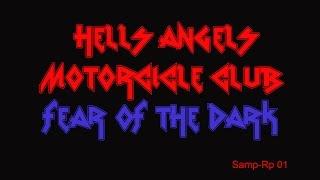 Hells Angels MC - Fear Of The Dark [Samp-Rp 01]