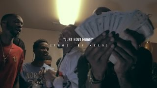 """BBMG """"Just Bout Money"""" [Prod  By Melo] (Official Music Video)"""