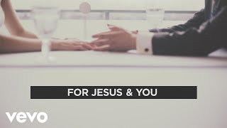Matthew West - Jesus & You (Lyric Video)