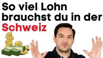 Wieviel Lohn brauchst du in der Schweiz? 🇨🇭💵 | Auswanderluchs