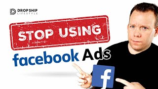 Stop Using Facebook Ads For Drop Shipping ⛔