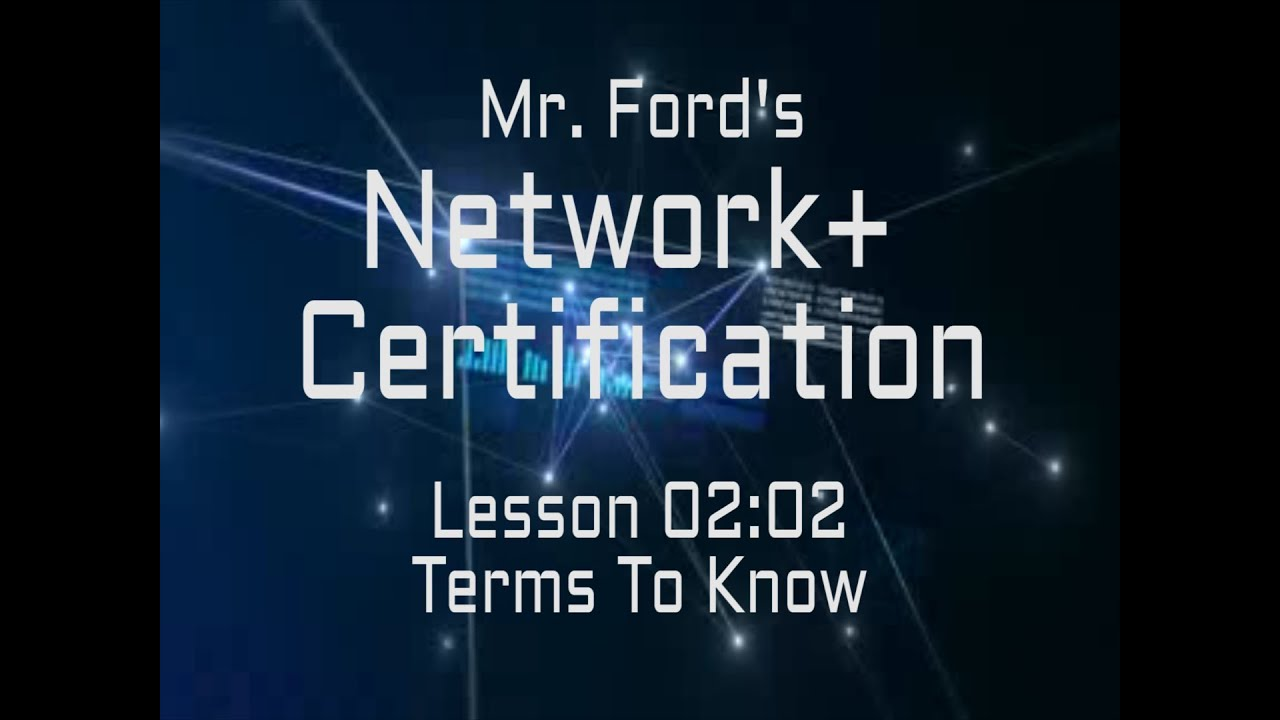 Mr Fords Network Computer Networking Terms To Know 0202 Youtube