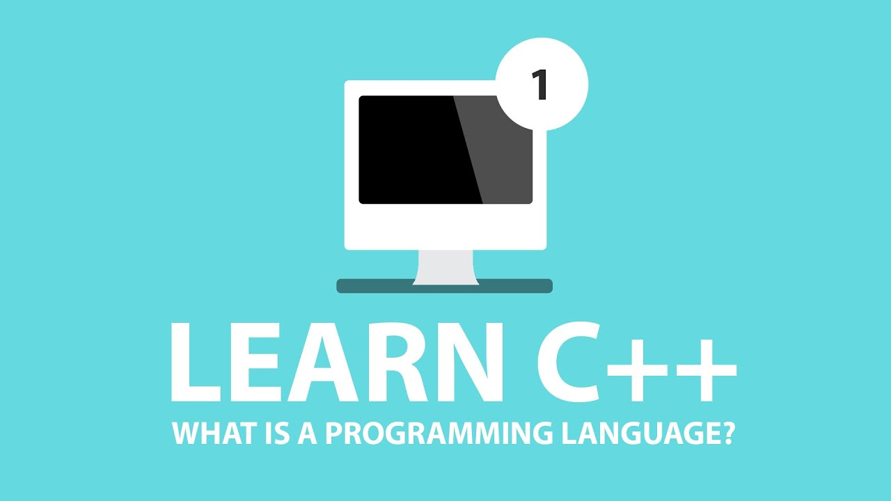C++ Programming Tutorials - 1 - What is C++?