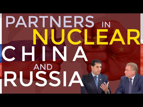 China-Russia: Powerful Nuclear Alliance