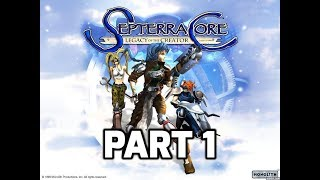 Septerra Core: Legacy of the Creator (PART 1)