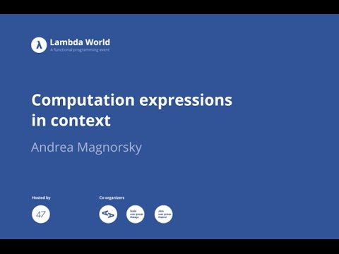 Computation expressions in context - Andrea Magnorsky