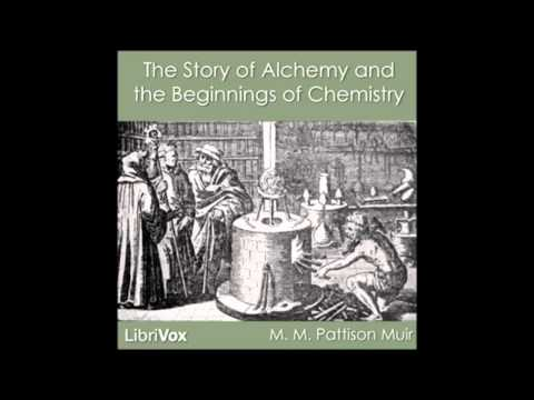 The Story of Alchemy and the Beginnings of Chemistry (Audio Book)