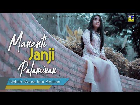 nabila-moure-feat-aprilian---mananti-janji-palaminan-[official-music-video]-lagu-minang-terbaru-2020