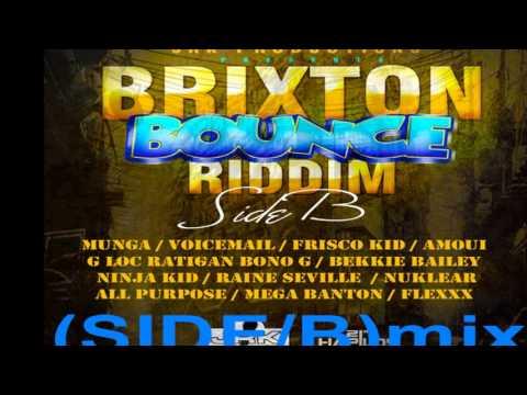 (SIDE B) BRIXTON BOUNCE RIDDIM MIX 2013