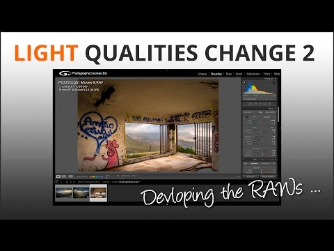 Light Qualities Change 2 - developing the RAW files