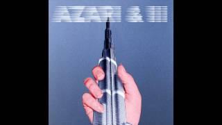 Azari & III - Infinity