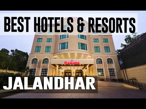 Best Hotels And Resorts In Jalandhar, India
