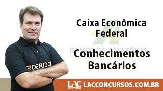 BASA - Caixa Econômica Federal - Conhecimentos Bancários