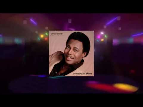 George Benson - Turn Your Love Around (Maxi Extended Rework Late Nite Tuff Guy Edit) [1981 HQ]