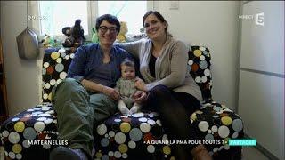 Fonder une famille grâce à la PMA -  La Maison des Maternelles - France 5