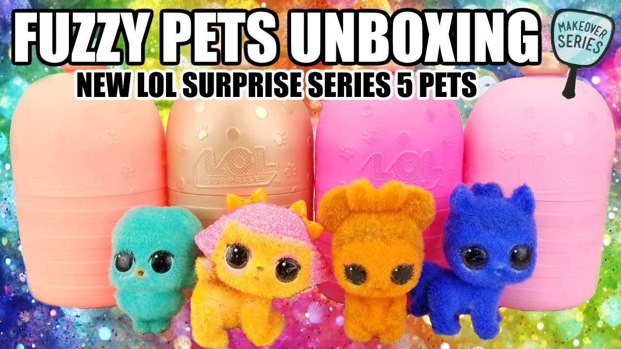Lol Fuzzy Pets Makeover Series 5 Guide Lotta Lol