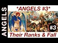 angels pt 3 their ranks and the fall