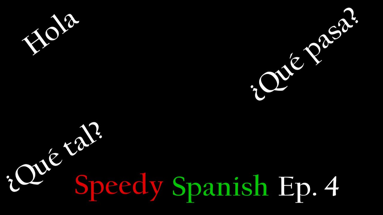 Learn spanish greetings introductions speedy spanish ep 4 youtube learn spanish greetings introductions speedy spanish ep 4 m4hsunfo