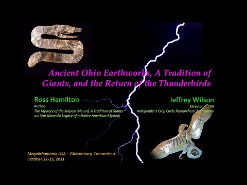 Ancient Ohio Earthworks, A Tradition of Giants & the Return of the Thunderbirds FEATURE