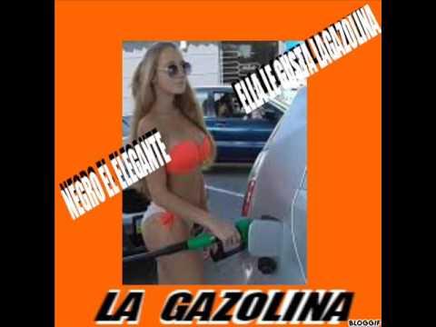 ELLA LE GUSTA LA GAZOLINA