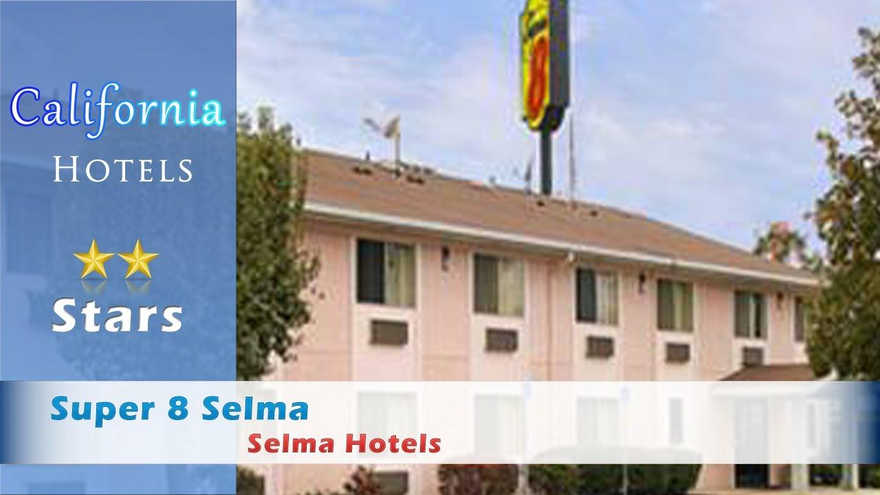 Super 8 Selma Hotels California