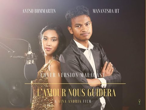 L'Amour nous guidera (Disney) Cover-Traduction Malagasy