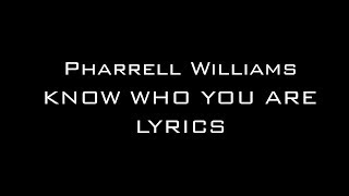 Pharrell Williams Ft. Alicia Keys - Know Who You A