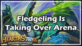 [Hearthstone] Fledgeling Is Taking Over Arena