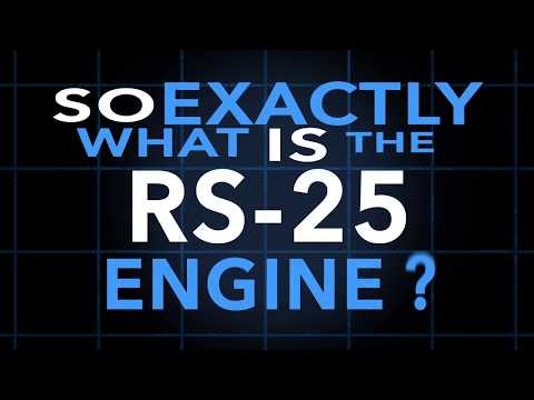 What is the RS-25 Engine?