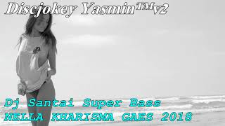 Video DJ SANTAI  AKIMILAKU SUPER BASS PALING ENAK GAES 2018 download MP3, 3GP, MP4, WEBM, AVI, FLV Agustus 2018