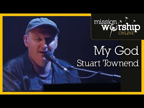 Stuart Townend - My God
