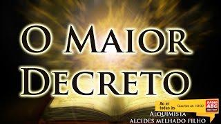 Alquimia - O maior decreto - Alcides Melhado Filho - 19 -10-2016 - Rádio ABC