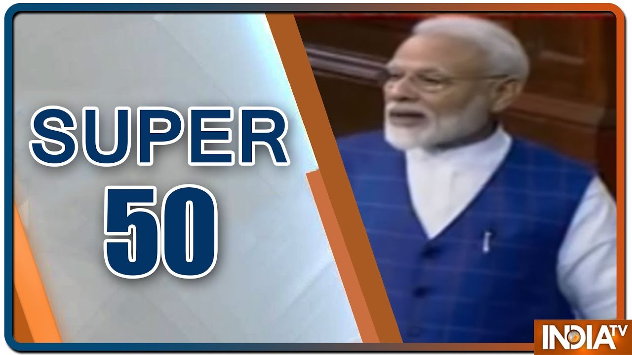 Super 50 : NonStop News | June 26, 2019