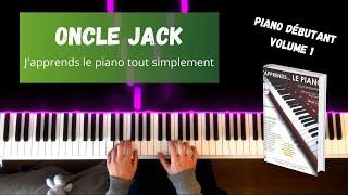 Oncle Jack - J'apprends le piano tout simplement - Volume 1
