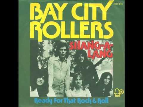 Bay City Rollers - Shang-A-Lang