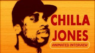 chilla Jones interview