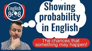 Probability in English (The chances that something will happen)