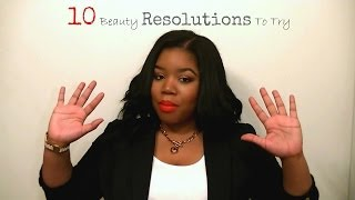 10 Beauty Resolutions To Try