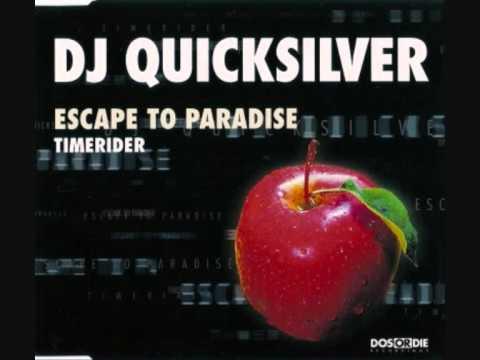 DJ Quicksilver - Escape To Paradise (Extended Mix)
