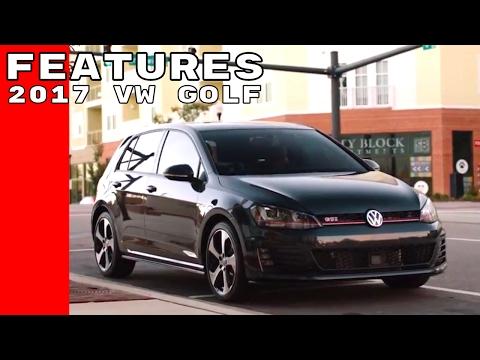 2017 VW Golf GTI - Golf SportWagen - Golf Alltrack Features