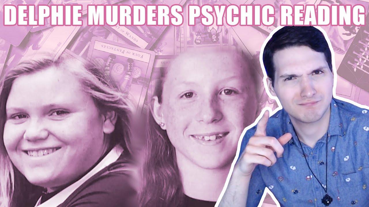 Delphi Murders Psychic Reading