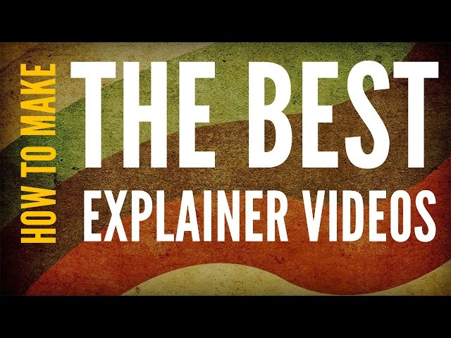 How to make the best explainer videos? Explainer Video from ...