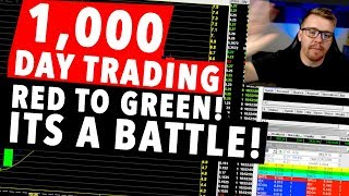 1,000 Dollar Day Trading Challenge! RED TO GREEN! STICK IN THERE!