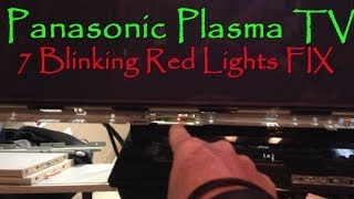 Panasonic Plasma TV 7 Blinking Red Lights FIX