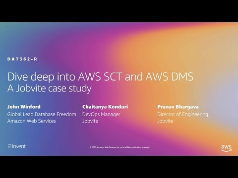AWS re:Invent 2019: [REPEAT 1] Dive deep into AWS SCT and AWS DMS (DAT362-R1)