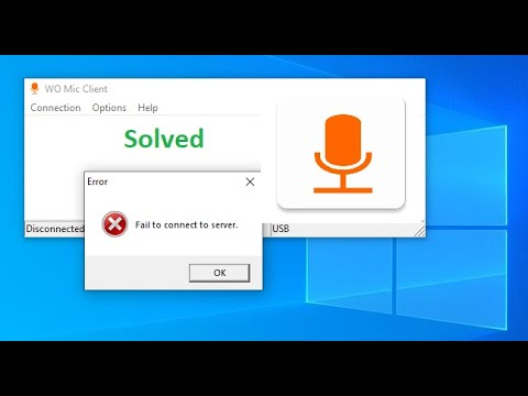 Fix WO Mic failed to connect to server by USB   WO Mic Failed to connect to Server 2020(Solved 100%)
