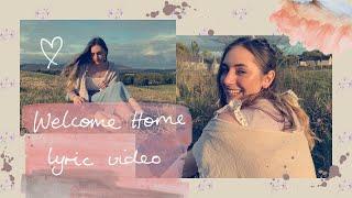 Welcome Home - Liv Dawn (Lyric Video)