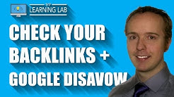 How To Check Backlinks To Your Site & Use The Google Disavow Tool | WP Learning Lab