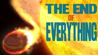 Repeat youtube video The End of Everything