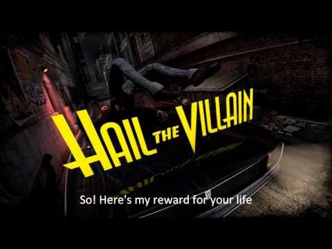 My Reward - Hail the Villain [Lyrics][HD]